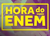 HORA DO ENEM