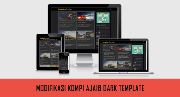 Download Modifikasi Kompi Ajaib Dark Template Responsive