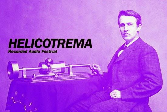 Helicotrema Recorded Audio Festival