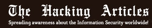 TheHackingArticles: Cyber Security, Hacking, Information Security Articles
