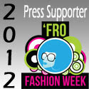 Fro Fashion Week ~ Spring 2012