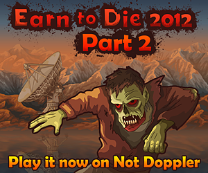 Earn To Die 2012: Part 2 | Toptenjuegos.blogspot.com