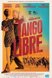 Tango Libre, Tango Libre affiche, Tango Libre jaquette, Tango Libre torrent, Tango Libre dvdrip