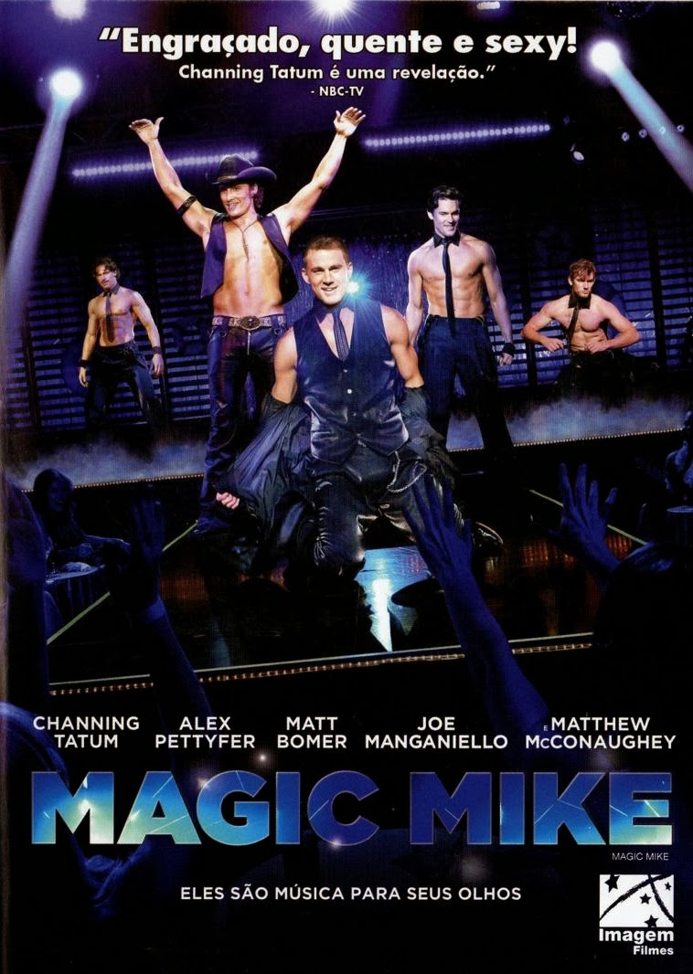 Magic Mike – Legendado (2012)