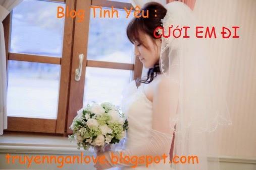 Blog Tình Yêu : CƯỚI EM ĐI