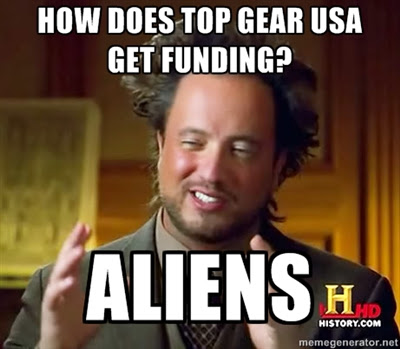 Top Gear USA Aliens Meme