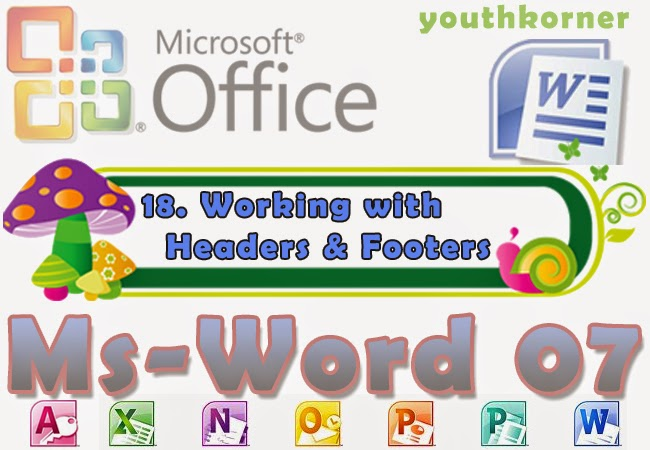 Working with Headers and Footers in Word 2007