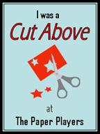 I'm a Cut Above!!!