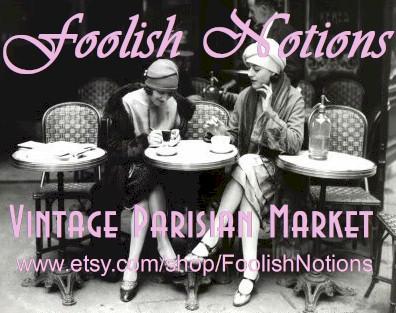 Foolish Notions Vintage