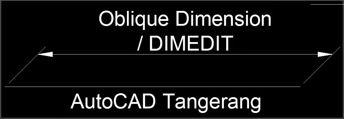 Cara Menggunakan Oblique Dimension AutoCAD.