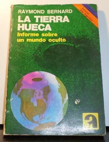 La Tierra Hueca de Raymond W. Bernard