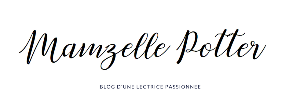 Mamzelle Potter - Blog litteraire