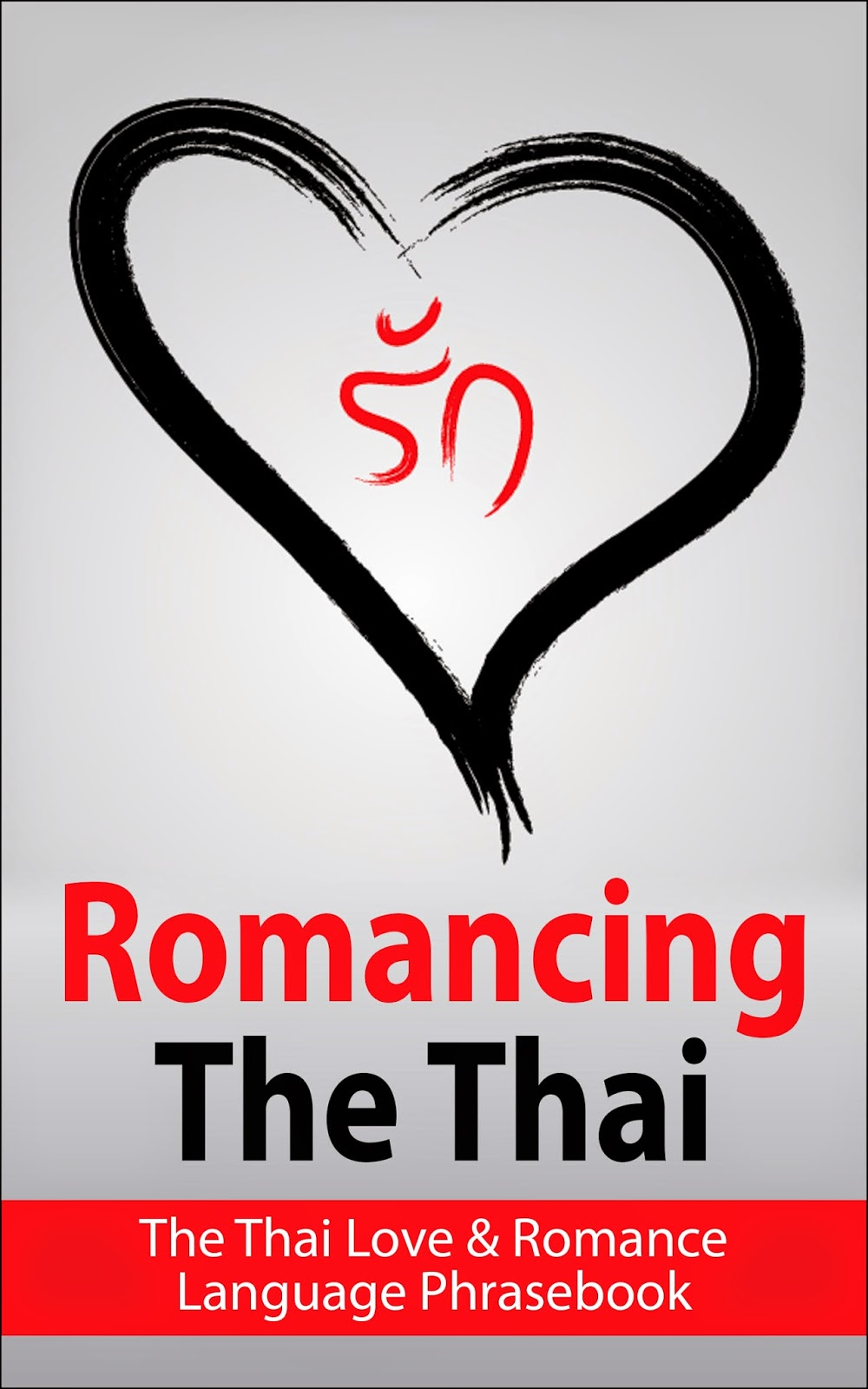 love sex & romance thai language phrasebook