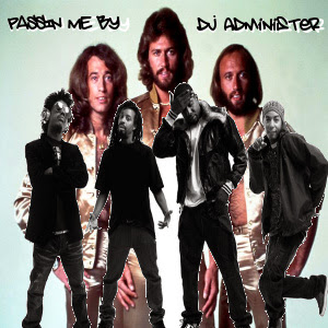 Passin' Me By (BG Remix) by DJ Administer