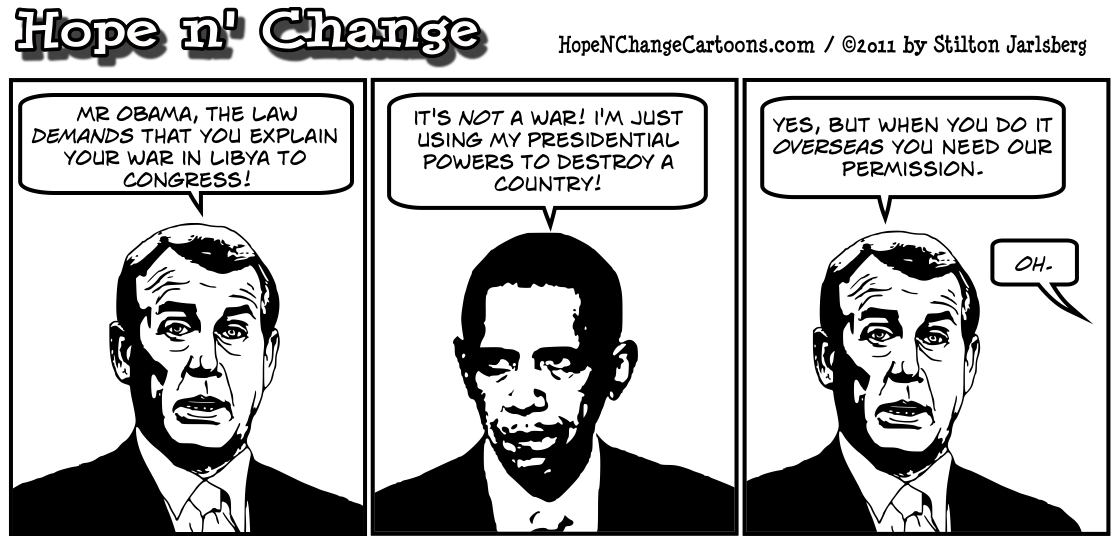 Barack Obama claims there's no war in Libya because the other side isn't able to shoot back, hopenchange, hope and change, hope n' change, stilton jarlsberg