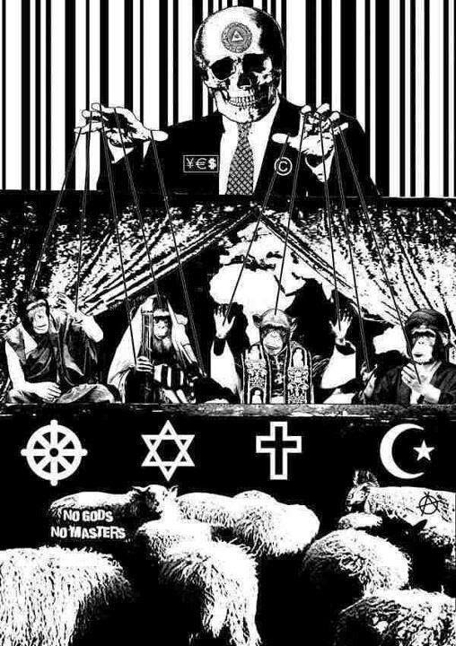 No Gods No Masters Religion Judaism Islam Christianity Sheep Leaders Control