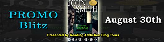 Book Promo: John Smith By Roland Hughes