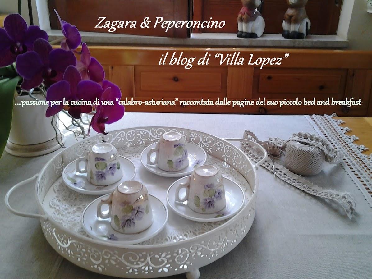 """Zagara & Peperoncino        Il Blog di """"Villa Lopez"""""""