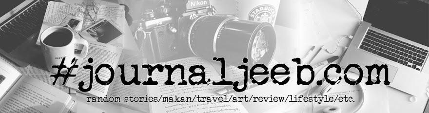 Journal Jeeb | Cerita Apa Saja