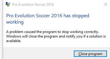 FIX PRO EVOLUTION SOCCER 2016 HAS STOPPED WORKING