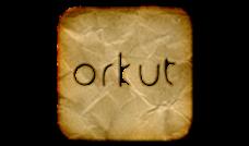 Conheça nosso Orkut!
