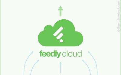 خدمة Feedly Cloud البديل القوي لخدمة جوجل reader بمميزات رائعه