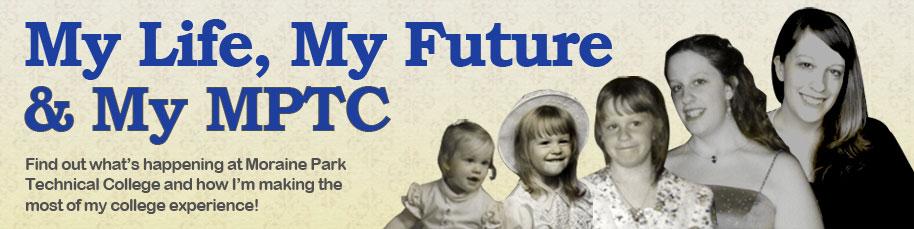 My Life, My Future & My MPTC