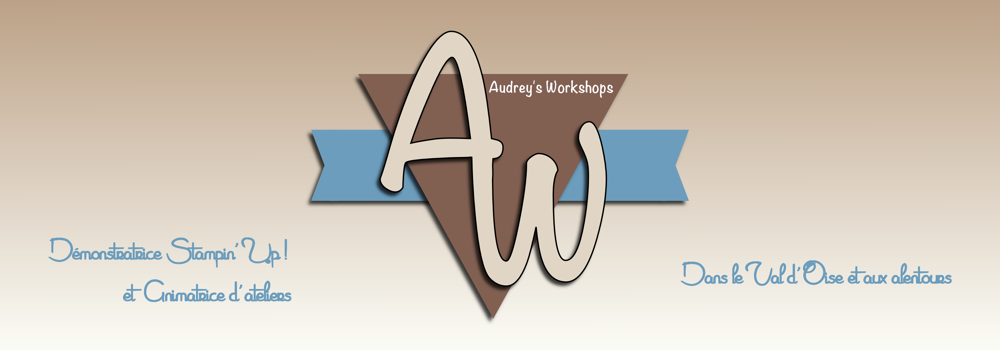 The Audrey Workshops, ateliers, vente de produits, scrap, DIY, val d'Oise