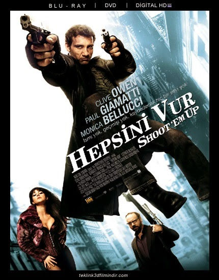Hepsini Vur : Shoot 'Em Up (2007)
