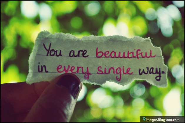 How you are beautiful quotes quotesgram for You are stunning