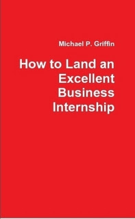 Book by Michael P. Griffin to help business students land an internship
