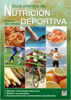Guía Práctica De Nutrición Deportiva (Nutricion Deportiva)