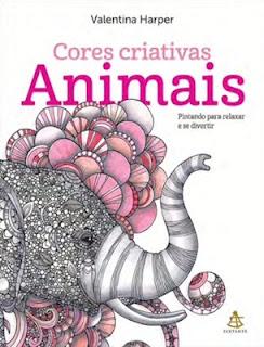Cores Criativas - ANIMAIS (Valentina Harper)