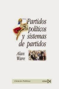 Ware, Alan - Partidos Políticos y Sistemas de Partidos.