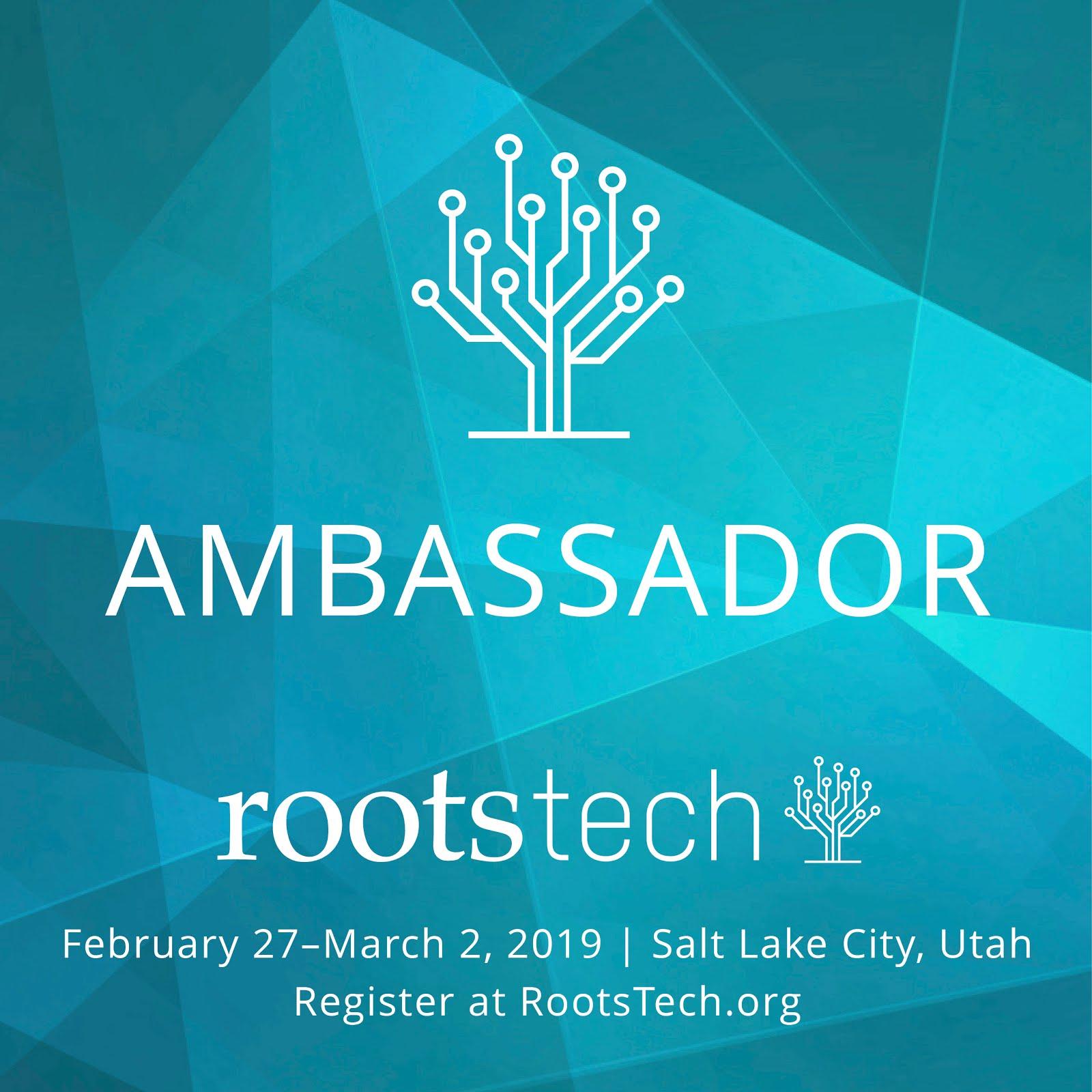RootsTech 2019 Ambassador