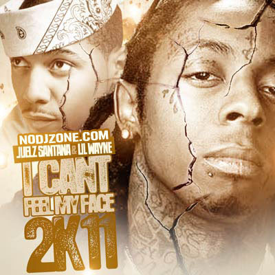 Juelz_Santana_And_Lil_Wanye-Cant_Feel_My_Face_2K11-(Bootleg)-2011