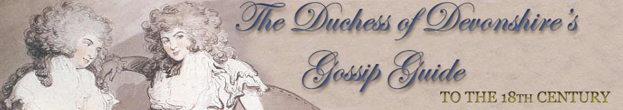 The Duchess of Devonshire's Gossip Guide to the 18th Century