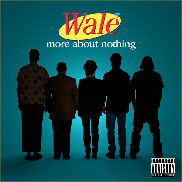 Wale - More About Nothing Cover