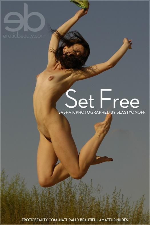 EroticBeauty29 Sasha K - Set Free 10150