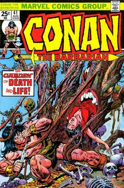 Conan the Barbarian #41, the Garden of Death and Life
