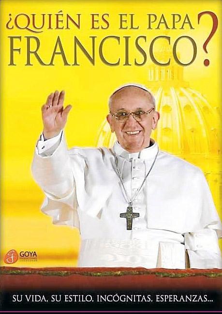 Quien es el Papa Francisco