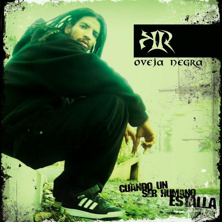 Sr. K.R. - Oveja Negra (Cuando Un Ser Humano Estalla) [2009]