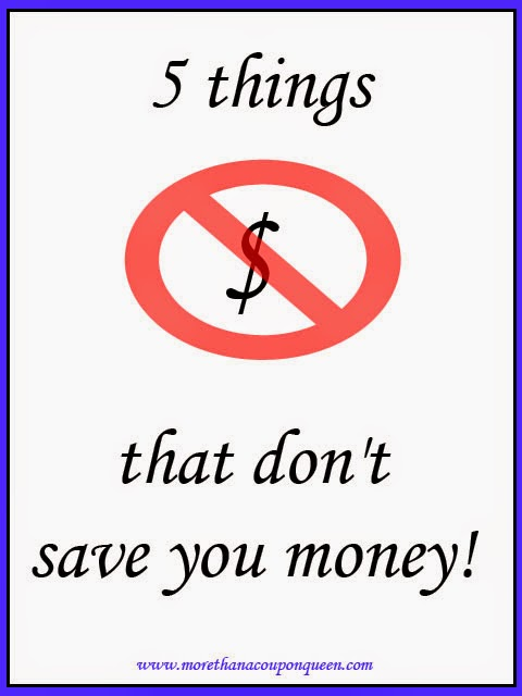 5 things that don't save you money - Number 3 is awesome!