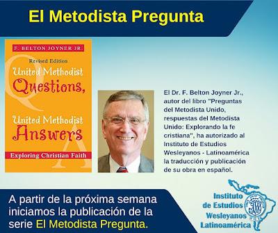 Identidad wesleyana: El Metodista Pregunta