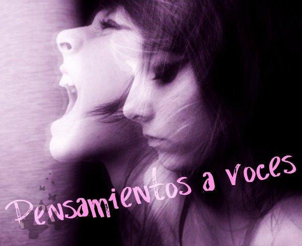 Pensamientos a voces