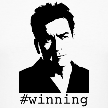 charlie sheen winning shirt. Charlie Sheen what a douche