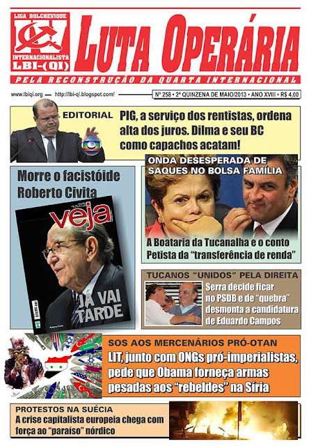 LEIA A EDIÇÃO DO JORNAL LUTA OPERÁRIA, Nº 258, 2ª QUINZENA DE MAIO/2013