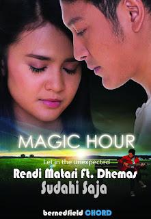 Lirik dan Chord(Kunci Gitar) Rendi Matari FEAT. Dhemas ~ Sudahi Saja OST. Magic Hour