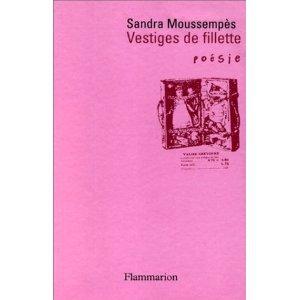 Vestiges de fillette, Poésie/Flammarion, collection Poésie, 1997