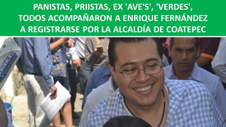 PANISTAS, PRIISTAS, EX 'AVE'S', 'VERDES', TODOS ACOMPAÑARON A ENRIQUE FERNÁNDEZ A REGISTRARSE POR L